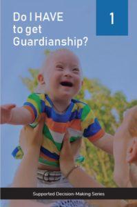 Do I have to get guardianship?